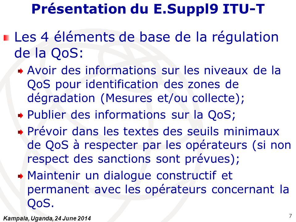 Présentation du E.Suppl9 ITU-T Les 4 éléments de base de la régulation de la QoS: Avoir des informations sur les niveaux de la QoS pour identification