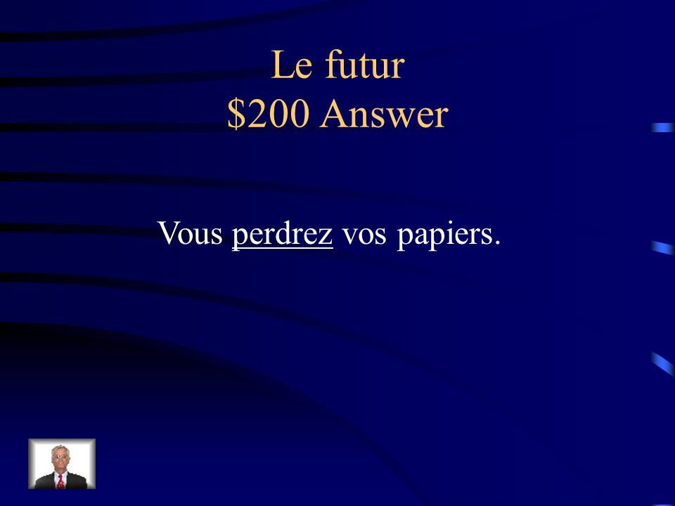 Le futur $200 Question Vous (perdre) vos papiers.