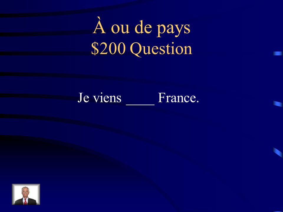 À ou de pays $100 Answer Tal habite aux États-Unis.