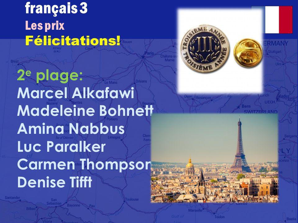français 3 Les prix Félicitations.