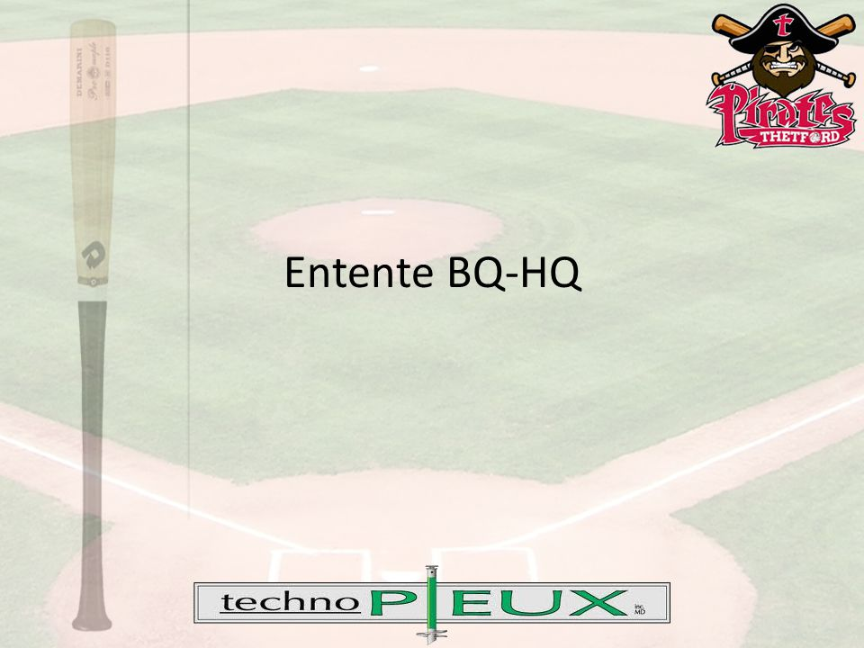 Entente BQ-HQ