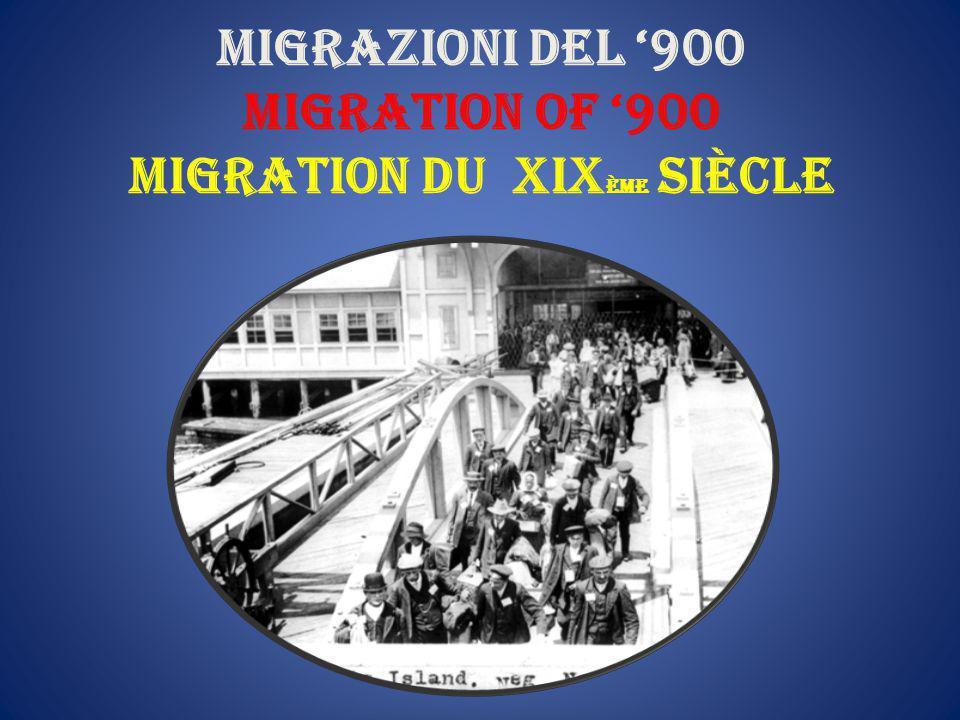 migrazioni del '900 migration of '900 migration du xix ème siècle