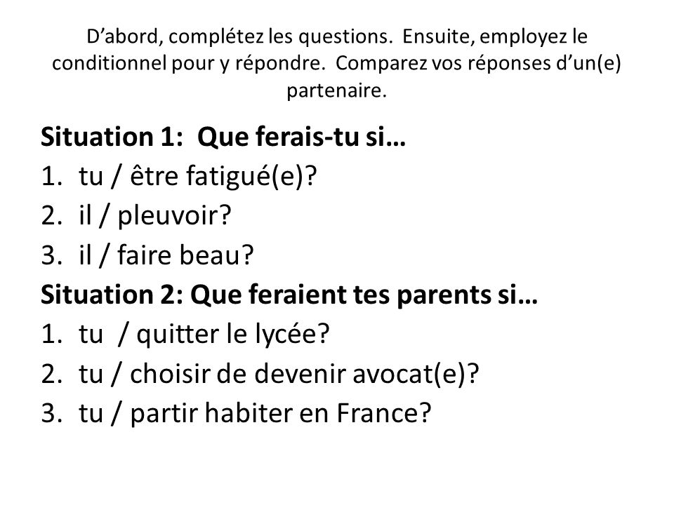 échauffement mercredi le 23 avril What are the conditional/future stems of the following verbs – don't use your notes.