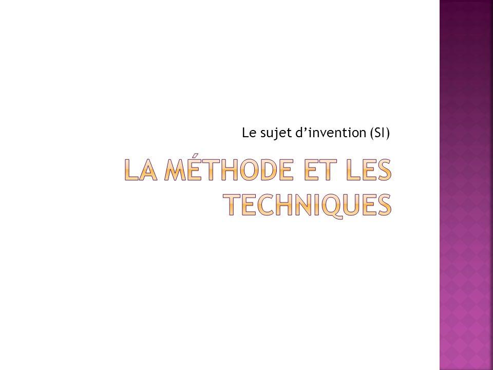 Le sujet d'invention (SI)