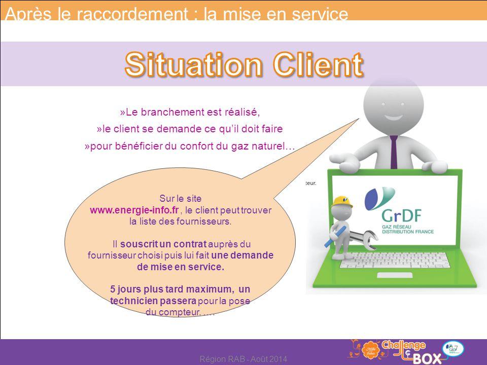 »Le branchement est réalisé, »le client se demande ce qu'il doit faire »pour bénéficier du confort du gaz naturel… Sur le site www.energie-info.fr, le client peut trouver la liste des fournisseurs.