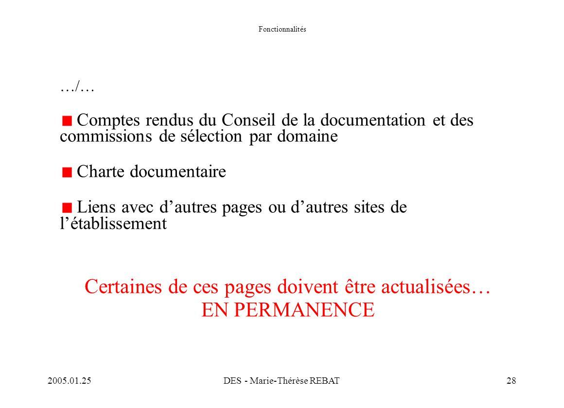 2005.01.25DES - Marie-Thérèse REBAT28 Fonctionnalités …/… Comptes rendus du Conseil de la documentation et des commissions de sélection par domaine Ch