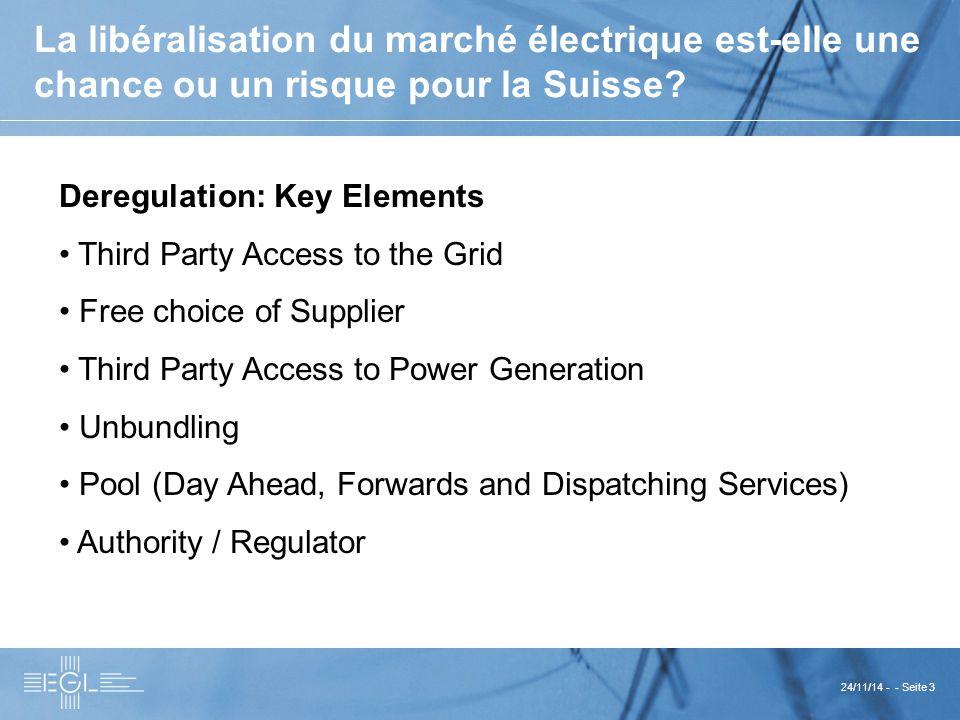 24/11/14 - - Seite 3 La libéralisation du marché électrique est-elle une chance ou un risque pour la Suisse.