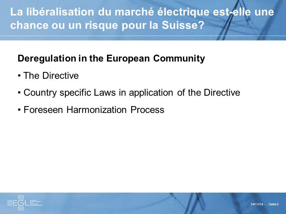 24/11/14 - - Seite 5 La libéralisation du marché électrique est-elle une chance ou un risque pour la Suisse.