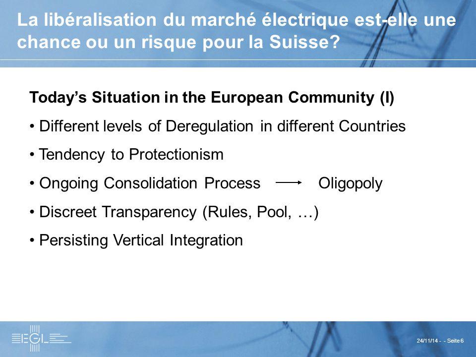 24/11/14 - - Seite 6 La libéralisation du marché électrique est-elle une chance ou un risque pour la Suisse.