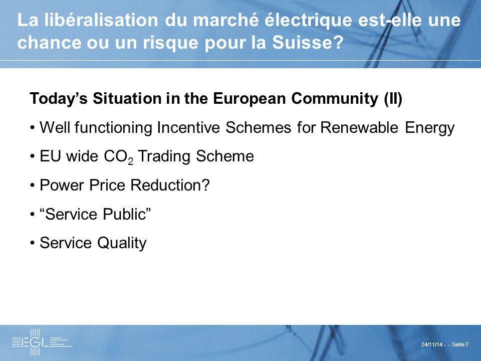 24/11/14 - - Seite 7 La libéralisation du marché électrique est-elle une chance ou un risque pour la Suisse.