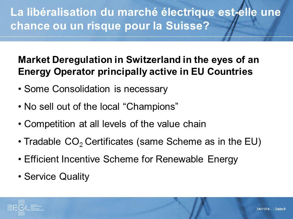 24/11/14 - - Seite 9 La libéralisation du marché électrique est-elle une chance ou un risque pour la Suisse.