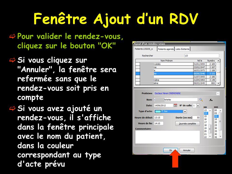 Fenêtre Ajout d'un RDV  Pour valider le rendez-vous, cliquez sur le bouton
