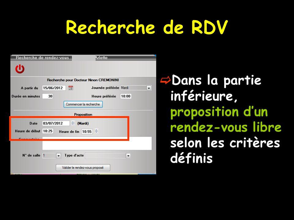 Recherche de RDV  Dans la partie inférieure, proposition d'un rendez-vous libre selon les critères définis