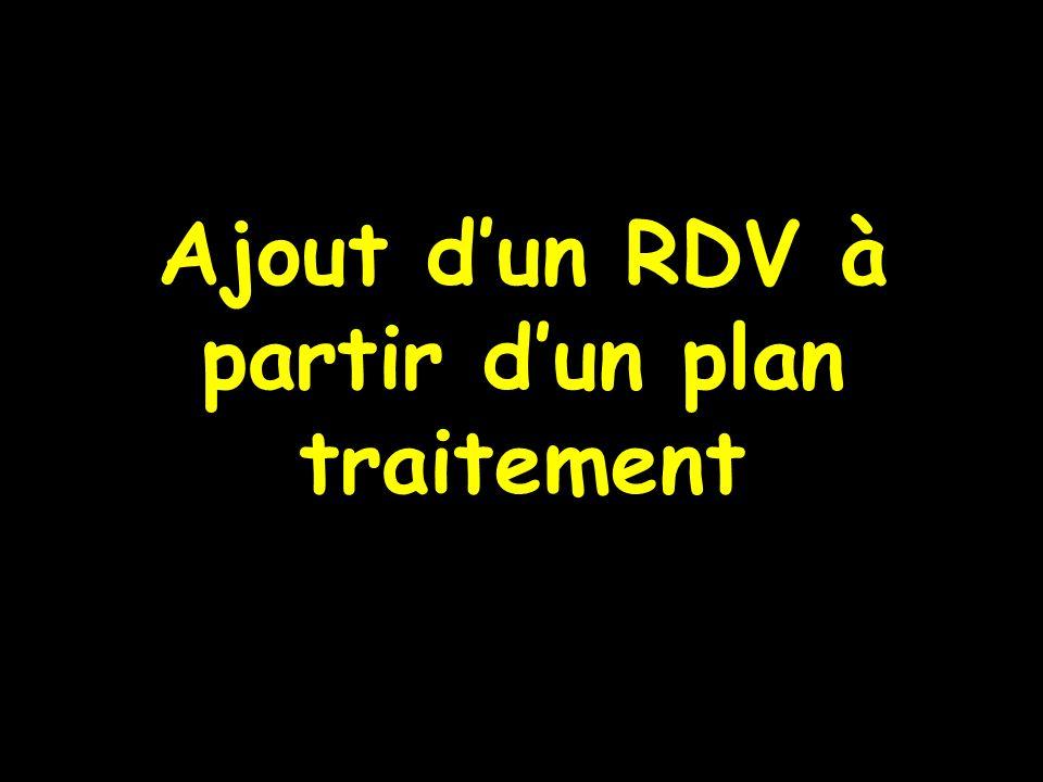 Ajout d'un RDV à partir d'un plan traitement