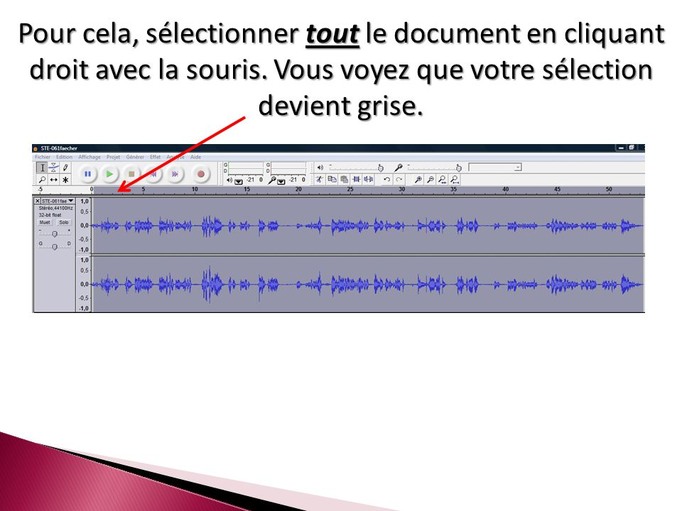 Pour cela, sélectionner tout le document en cliquant droit avec la souris.