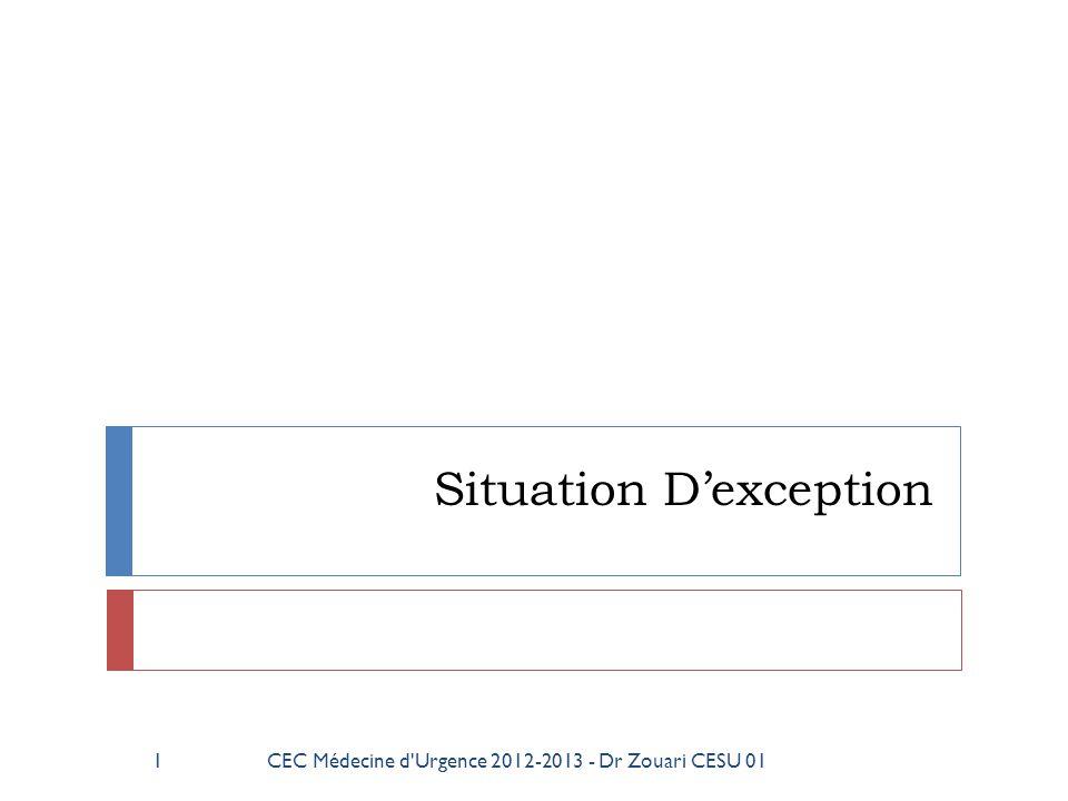 62CEC Médecine d Urgence 2012-2013 - Dr Zouari CESU 01