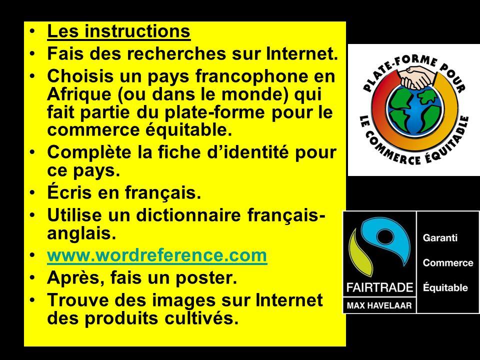 Les instructions Fais des recherches sur Internet.