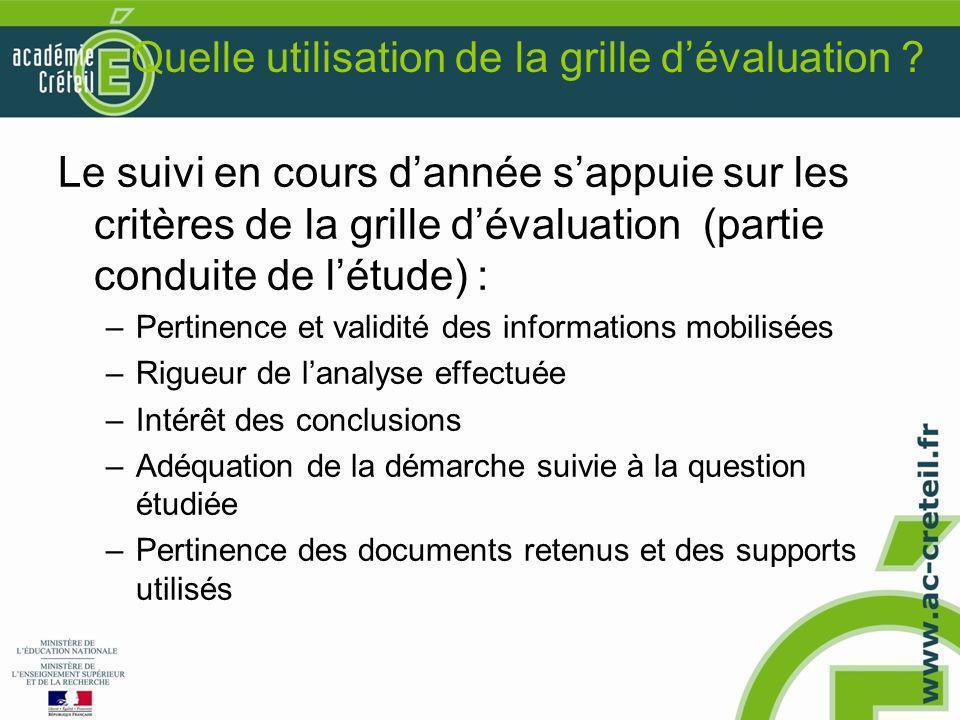 Quelle utilisation de la grille d'évaluation ? Le suivi en cours d'année s'appuie sur les critères de la grille d'évaluation (partie conduite de l'étu