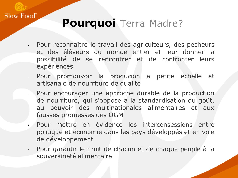 Pourquoi Terra Madre.