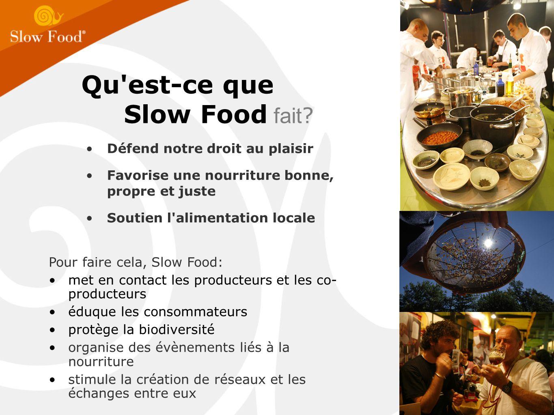 Qu est-ce que Slow Food fait .