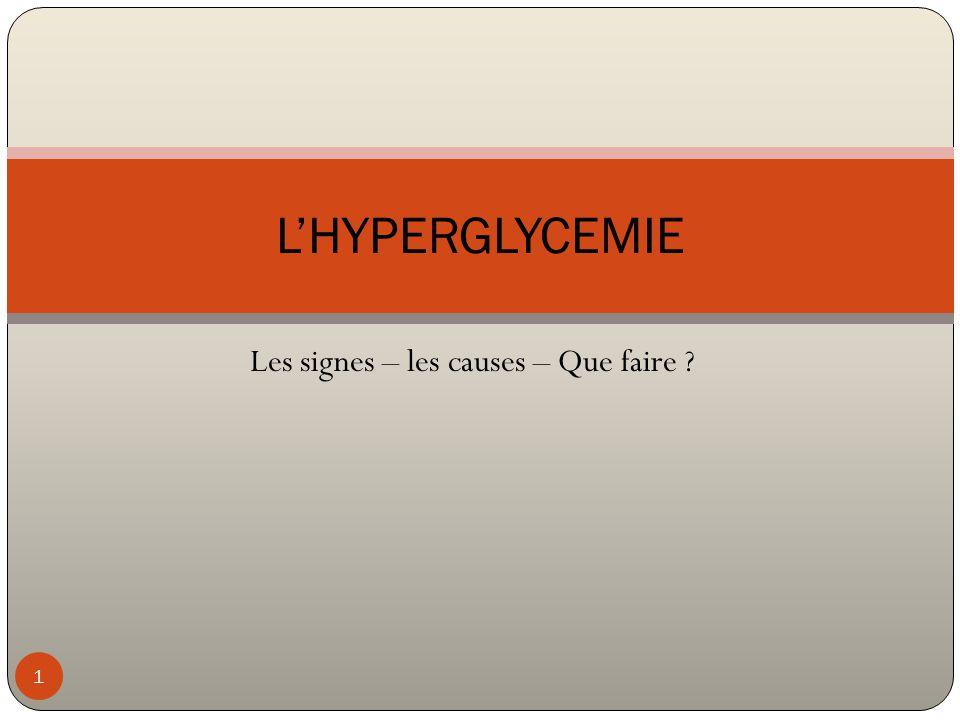 2 Hyperglycémie = Glycémie ≥ à 3 g/L elle est d'apparition progressive (contrairement à l'Hypo)