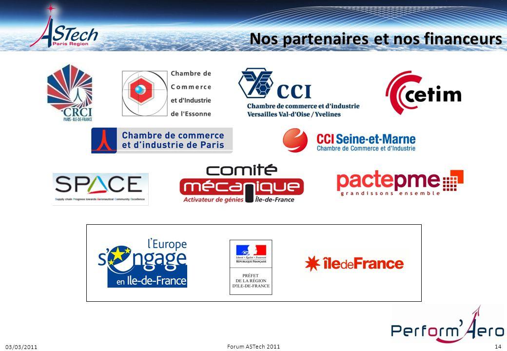 14 Nos partenaires et nos financeurs 03/03/2011 14Forum ASTech 2011