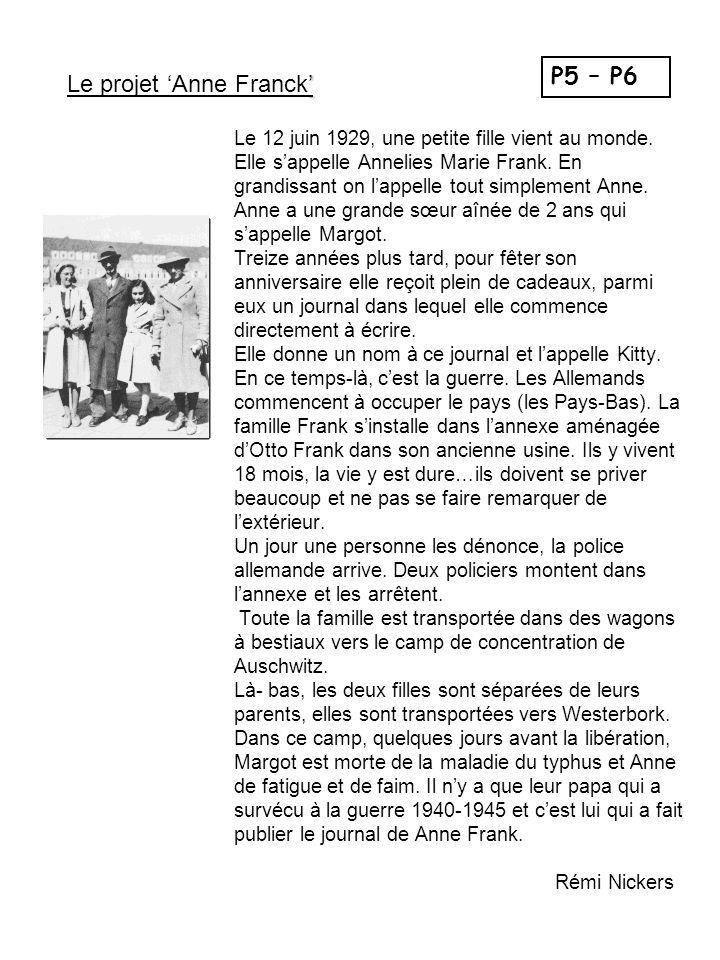 Le 12 juin 1929, une petite fille vient au monde. Elle s'appelle Annelies Marie Frank. En grandissant on l'appelle tout simplement Anne. Anne a une gr