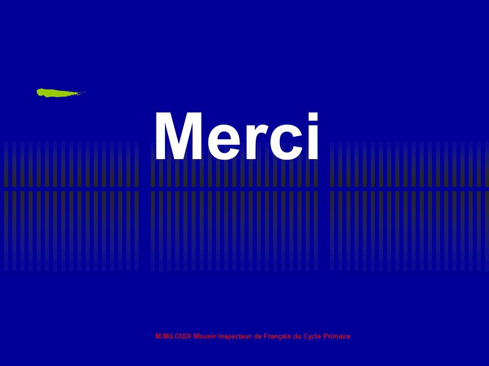 M.MILOUDI Mounir Inspecteur de Français du Cycle Primaire15 Travaux d'ateliers : La remédiation pédagogique se met en place dans les classes, Question