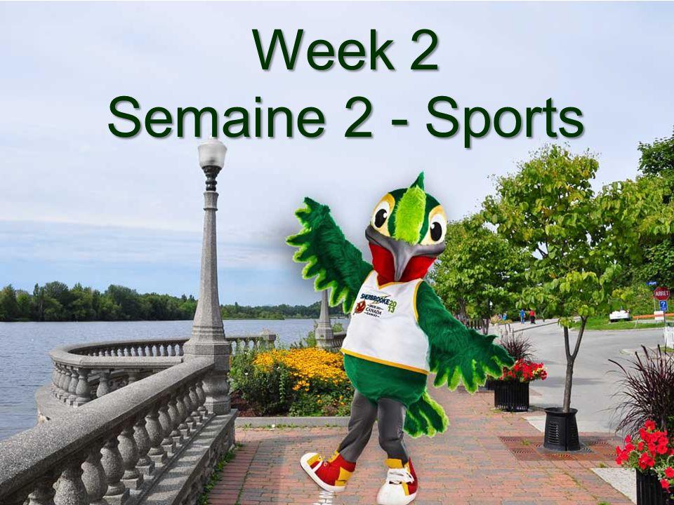 Week 2 Semaine 2 - Sports
