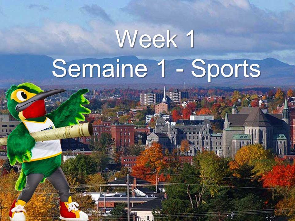 Week 1 Sports Week 1 Semaine 1 - Sports