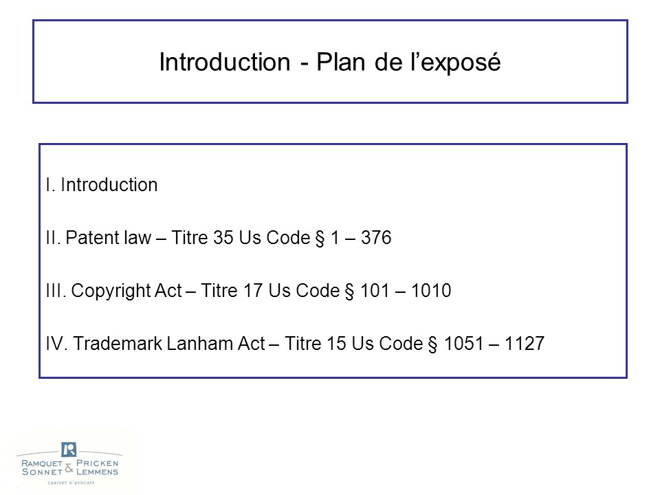 Introduction - Plan de l'exposé I. Introduction II.