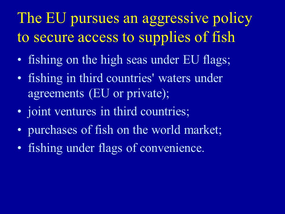 Fisheries Agreements Almost 200 million Euros in 2001 (including those in the Indian Ocean)