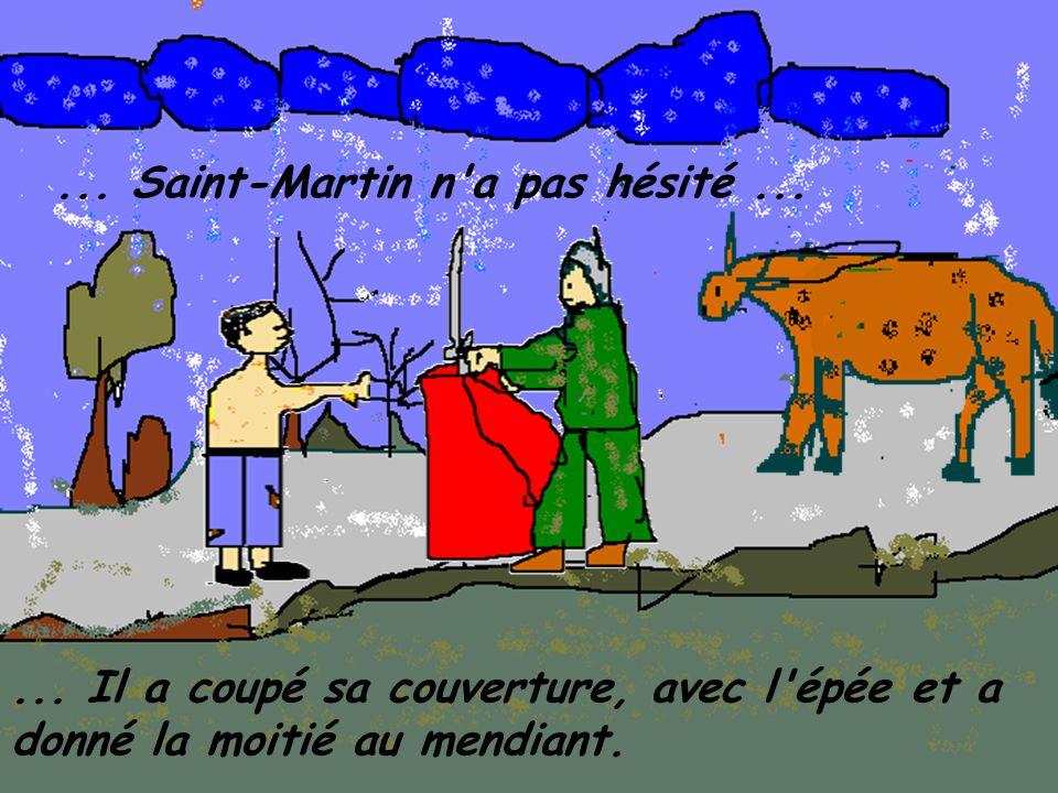 ... Il a coupé sa couverture, avec l épée et a donné la moitié au mendiant....