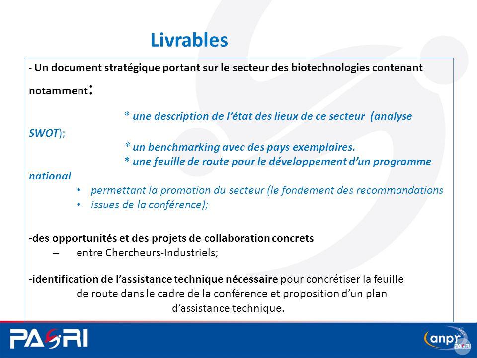 5 Livrables - Un document stratégique portant sur le secteur des biotechnologies contenant notamment : * une description de l'état des lieux de ce sec