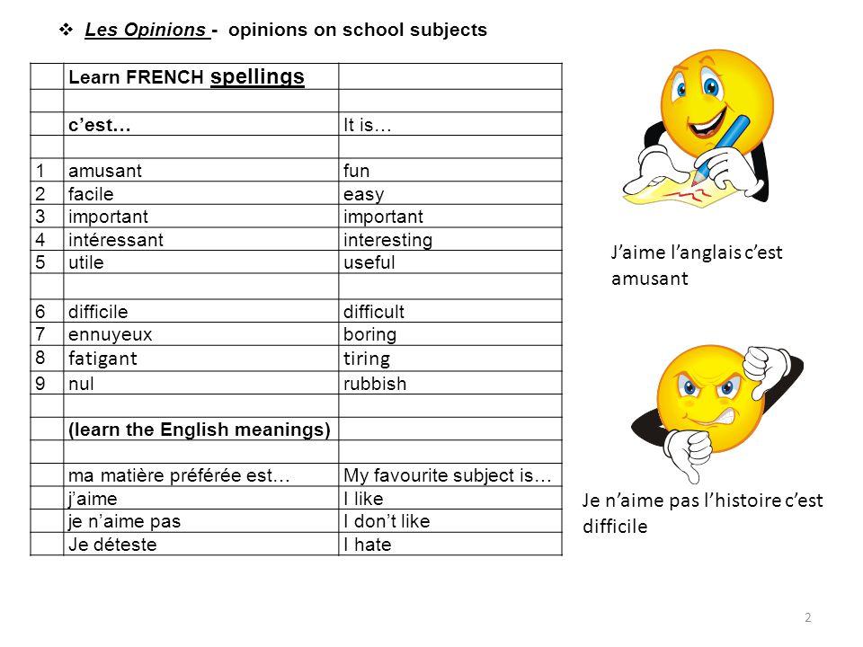 Learn FRENCH spellings c'est…It is… 1amusantfun 2facileeasy 3important 4intéressantinteresting 5utileuseful 6difficiledifficult 7ennuyeuxboring 8 fati