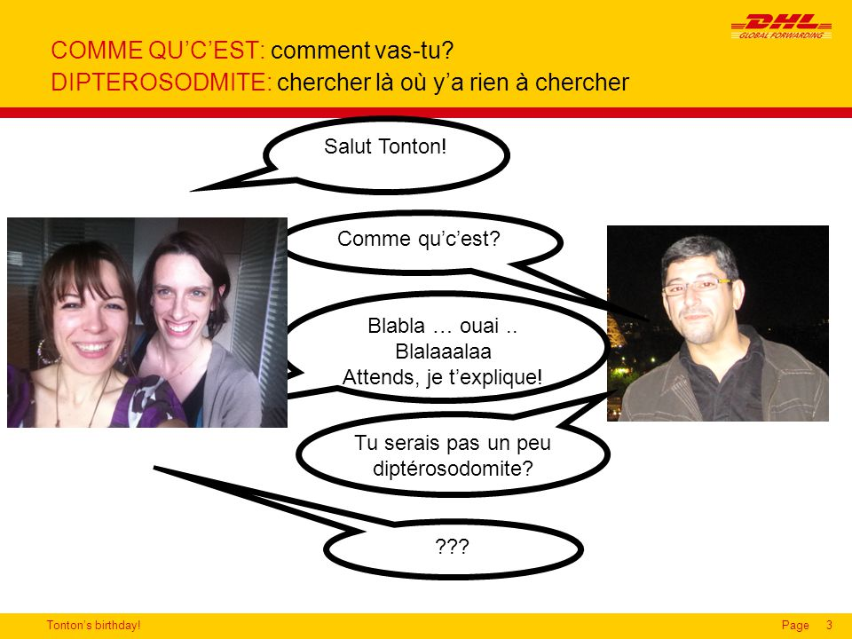 Tonton's birthday!Page3 COMME QU'C'EST: comment vas-tu.