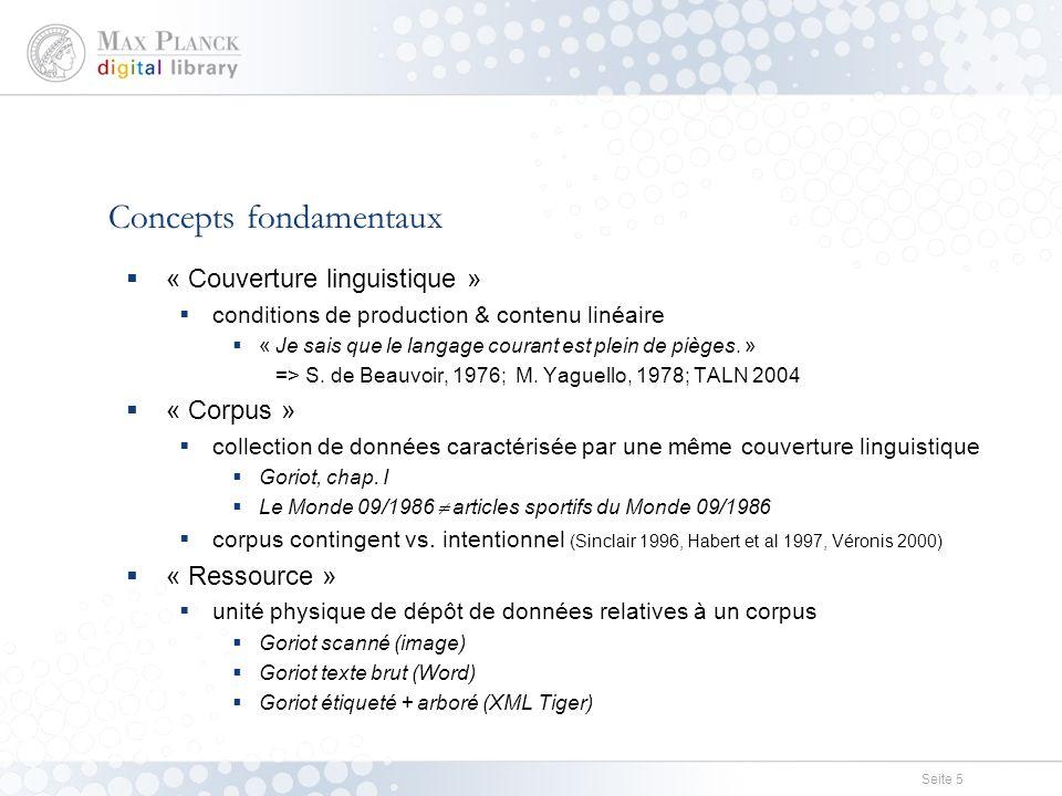 Seite 5  « Couverture linguistique »  conditions de production & contenu linéaire  « Je sais que le langage courant est plein de pièges.