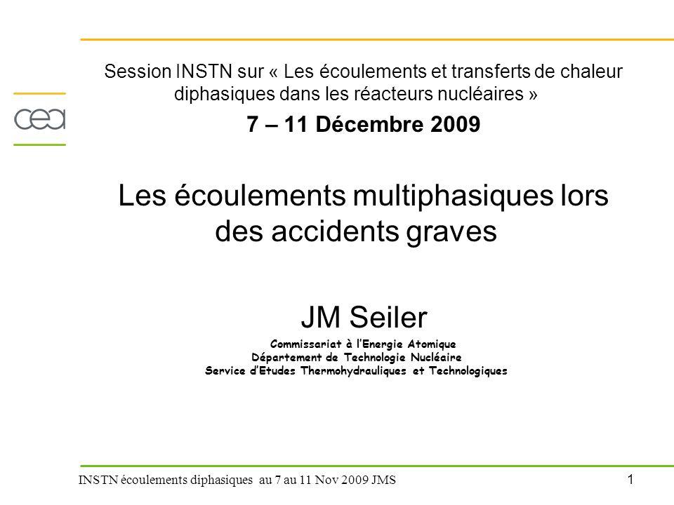 12 INSTN écoulements diphasiques au 7 au 11 Nov 2009 JMS Couplage thermohydraulique- physicochimie: Application à la détermination de la température d'interface en régime permanent multicomposants, monophase (2)