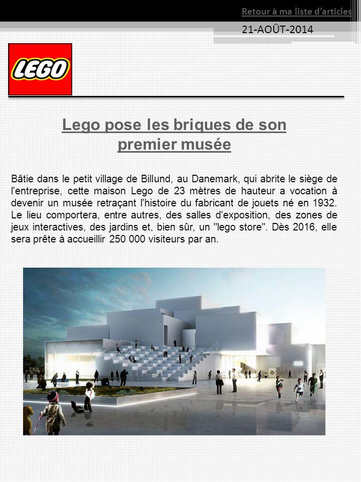 21-AOÛT-2014 Retour à ma liste d'articles Lego pose les briques de son premier musée Bâtie dans le petit village de Billund, au Danemark, qui abrite l