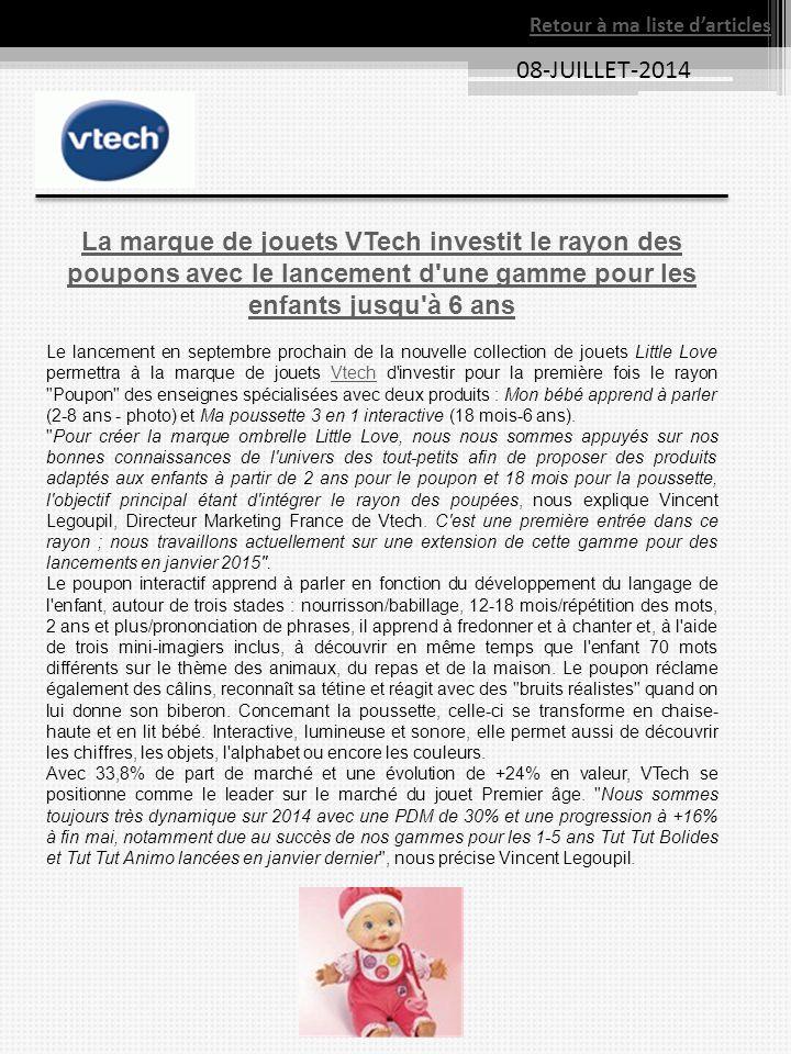 08-JUILLET-2014 La marque de jouets VTech investit le rayon des poupons avec le lancement d'une gamme pour les enfants jusqu'à 6 ans Le lancement en s