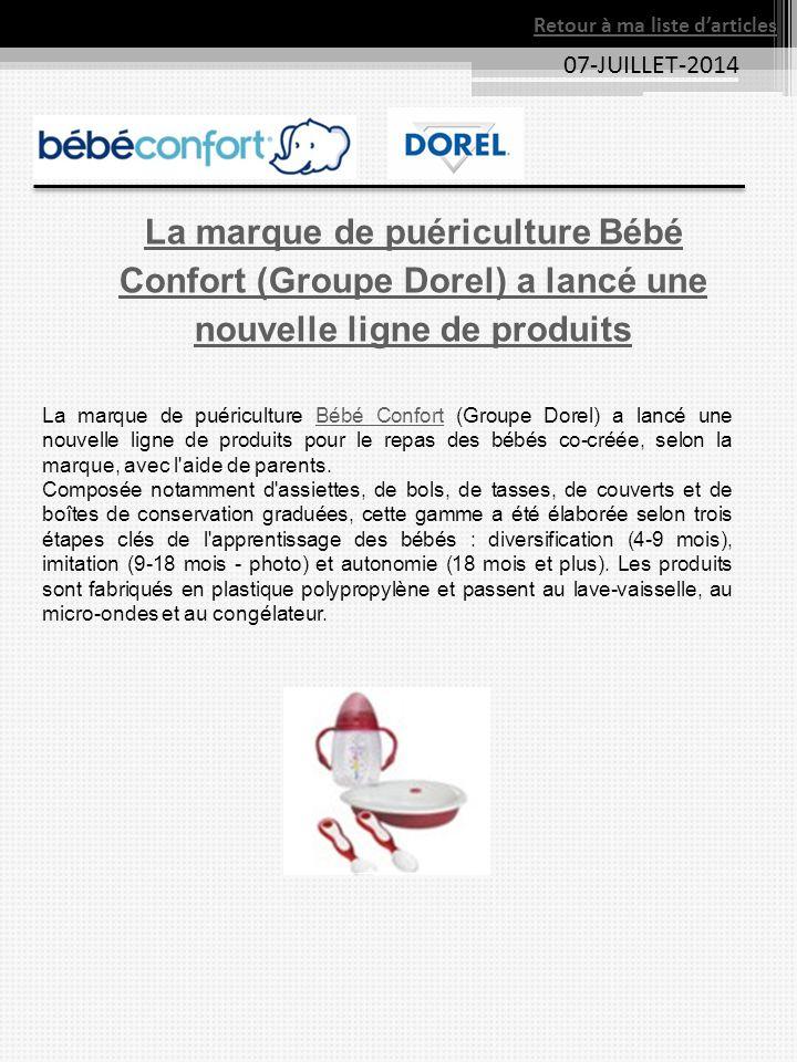 07-JUILLET-2014 La marque de puériculture Bébé Confort (Groupe Dorel) a lancé une nouvelle ligne de produits La marque de puériculture Bébé Confort (G