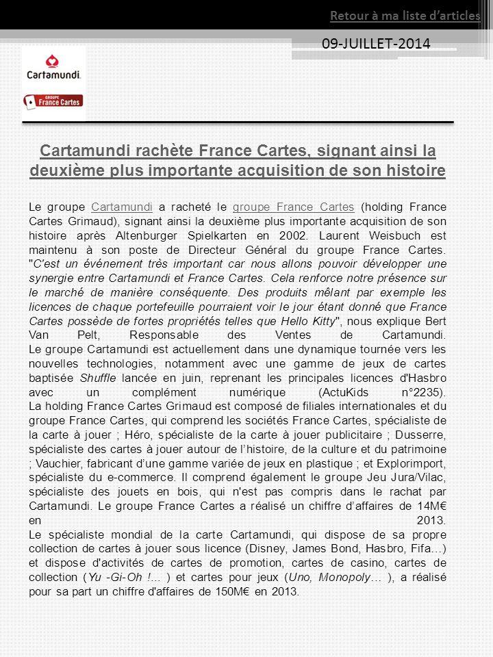 09-JUILLET-2014 Cartamundi rachète France Cartes, signant ainsi la deuxième plus importante acquisition de son histoire Le groupe Cartamundi a racheté