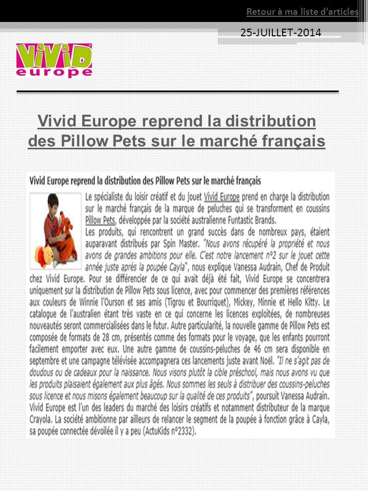 25-JUILLET-2014 Vivid Europe reprend la distribution des Pillow Pets sur le marché français Retour à ma liste d'articles