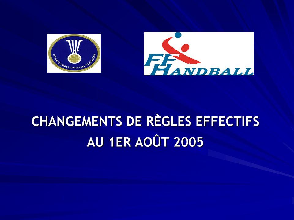 CHANGEMENTS DE RÈGLES EFFECTIFS AU 1ER AOÛT 2005