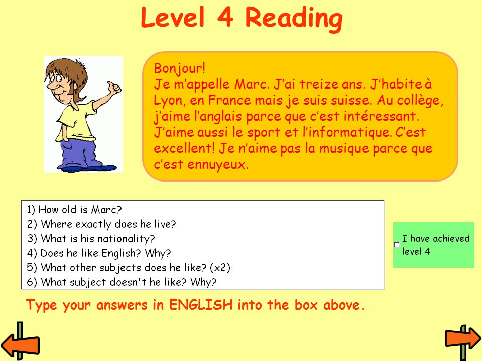 Level 4 Reading Bonjour. Je m'appelle Marc. J'ai treize ans.