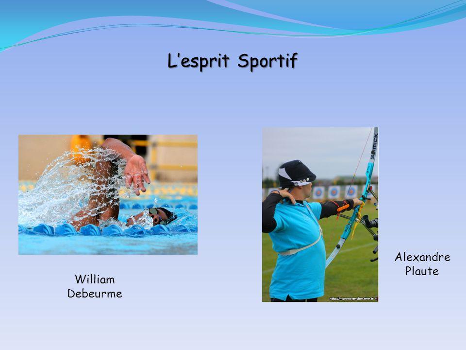 L'esprit Sportif William Debeurme Alexandre Plaute