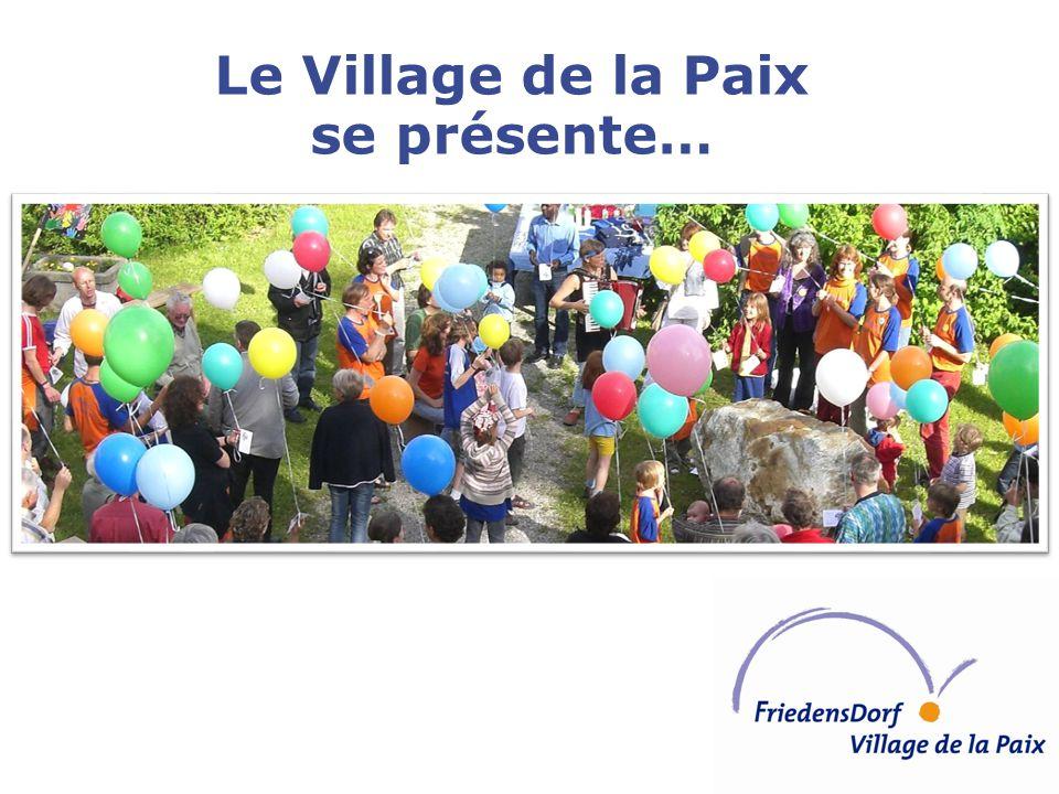 Le Village de la Paix se présente…