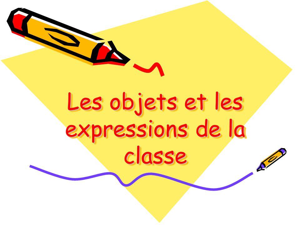 Les objets et les expressions de la classe