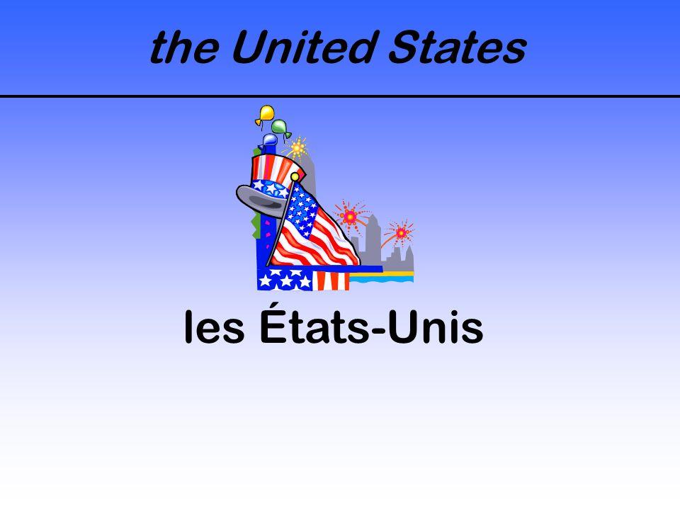 the United States les États-Unis