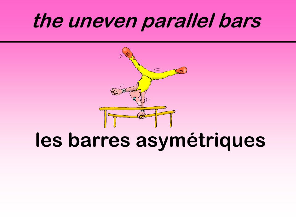 the uneven parallel bars les barres asymétriques
